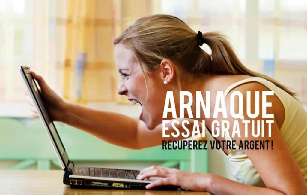 Arnaque Essai Gratuit Recuperez Votre Argent Blog