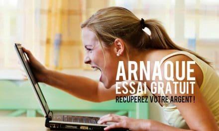 Arnaque Essai Gratuit: Récupérez votre argent