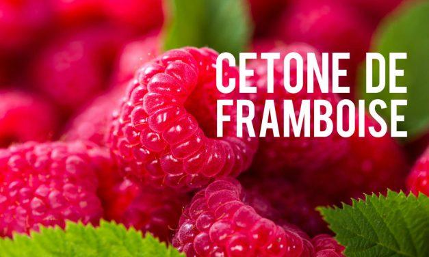 Cétone de framboise, l'ingrédient Minceur à la mode