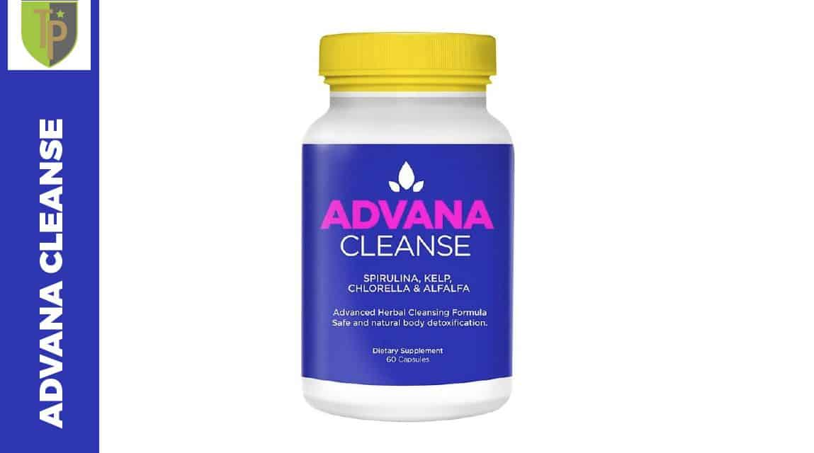 Advana Cleanse Avis et test